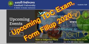 Read more about the article Gauhati University TDC Exam form fill up 2020