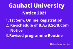 Read more about the article 1st Sem Online Registration 2021 । Re-schedule of B.A./B.Sc/B.Com Programme Notice 2021